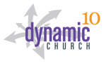 Dynamic Church 10 Conference Set for May 12-14